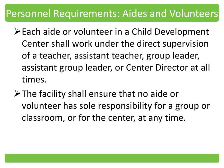 Personnel Requirements: Aides and Volunteers