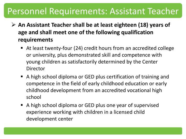 Personnel Requirements: Assistant Teacher