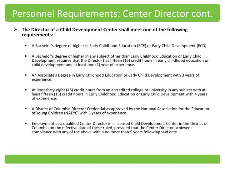 Personnel Requirements: Center Director cont.