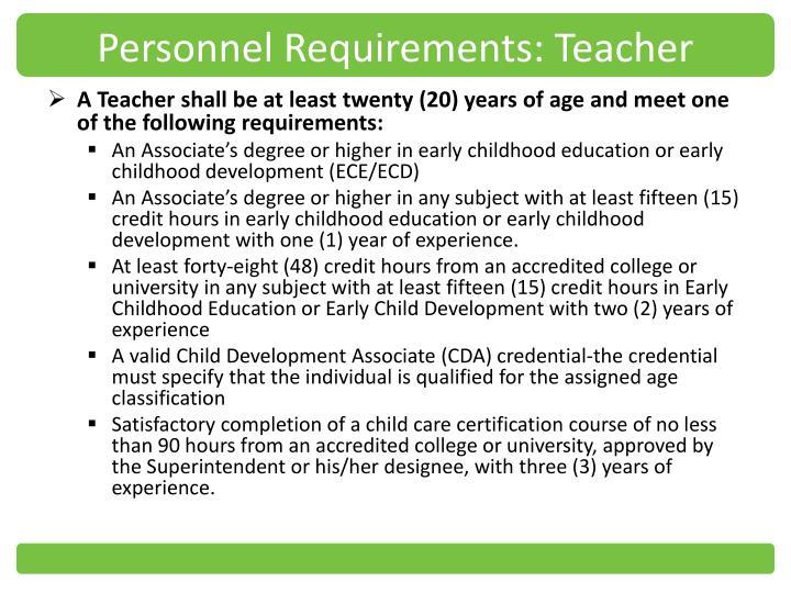 Personnel Requirements: Teacher