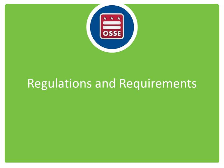 Regulations and Requirements