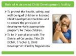 role of a licensed child development facility