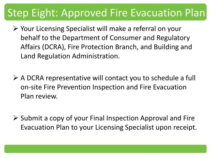 Step Eight: Approved Fire Evacuation Plan