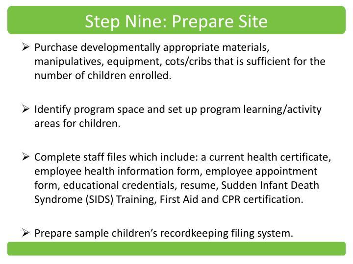 Step Nine: Prepare Site
