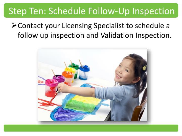 Step Ten: Schedule Follow-Up Inspection