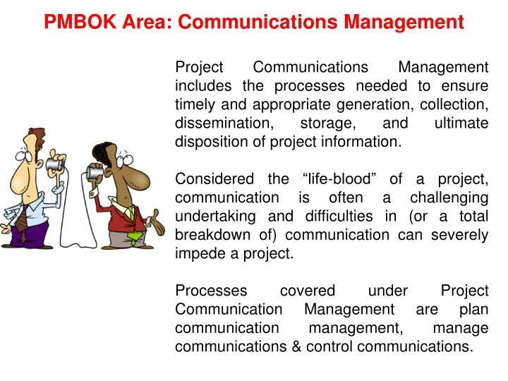 PMBOK Area: Communications Management