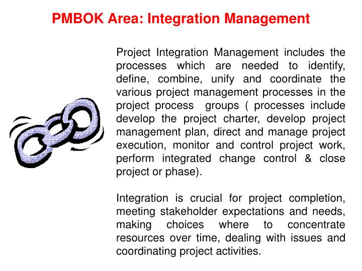 PMBOK Area: Integration Management