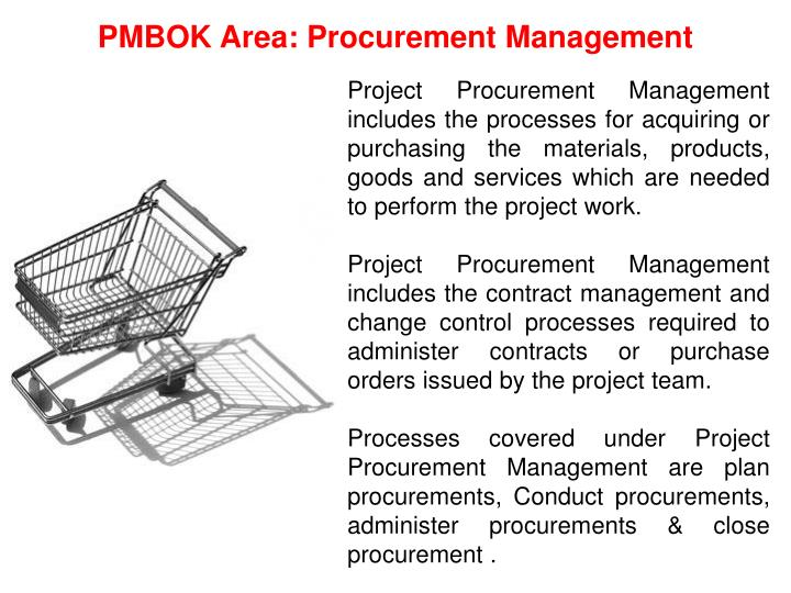 PMBOK Area: Procurement Management