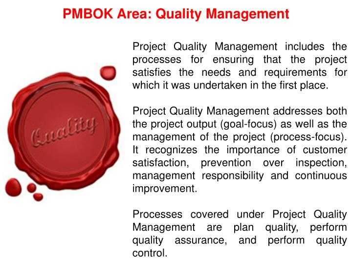 PMBOK Area: Quality Management