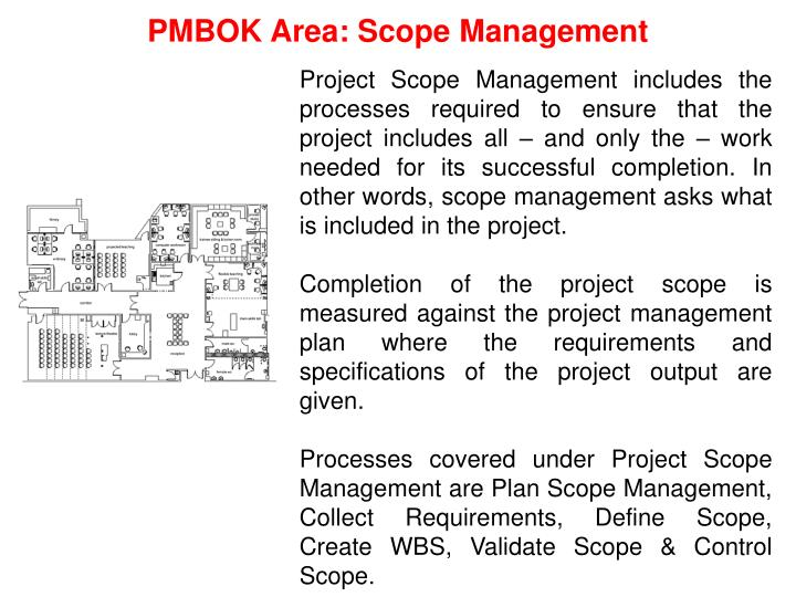 PMBOK Area: Scope Management