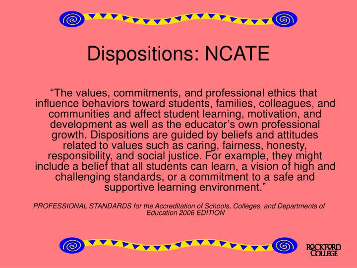 Dispositions: NCATE