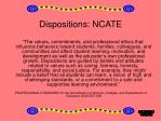 dispositions ncate