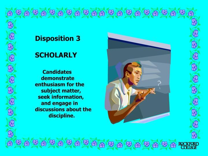 Disposition 3