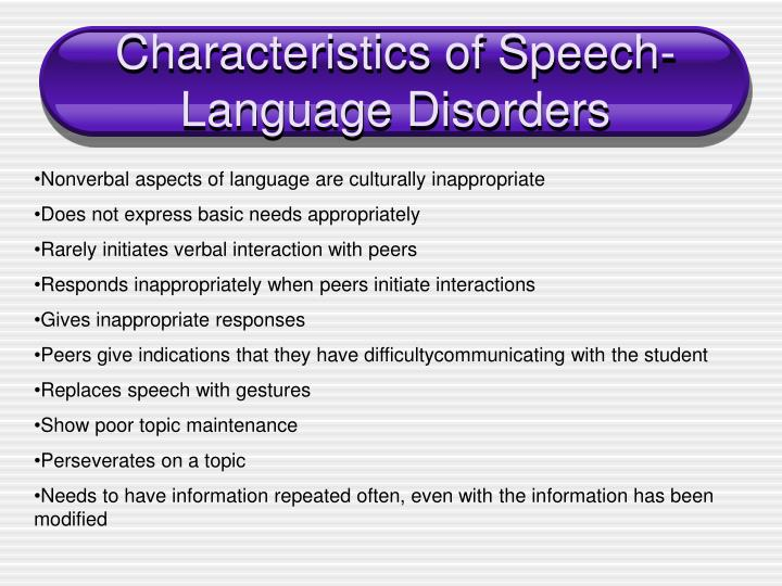 Characteristics of Speech-Language Disorders