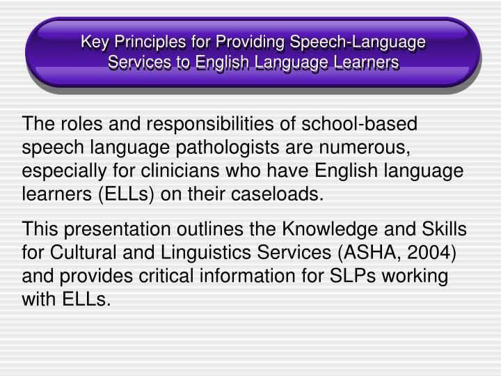 Key Principles for Providing Speech-Language Services to English Language Learners