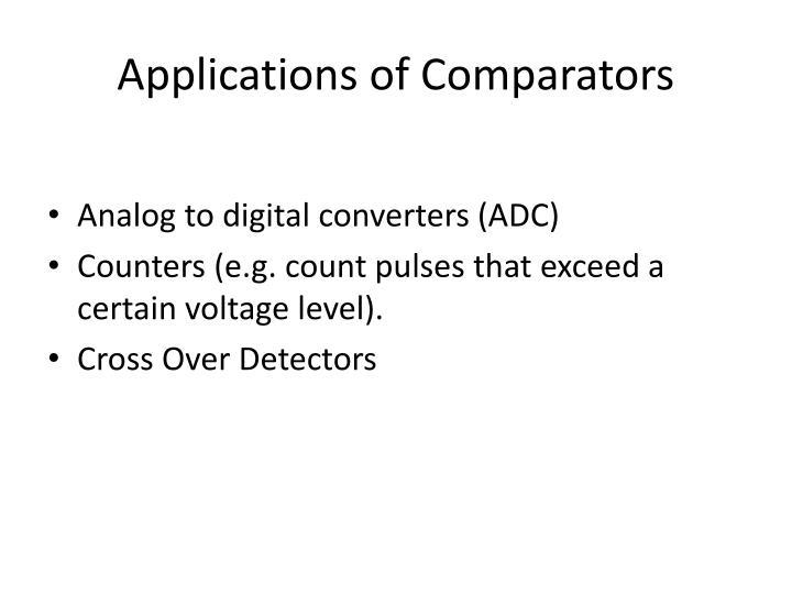 Applications of Comparators