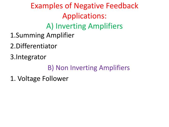 Examples of Negative Feedback Applications: