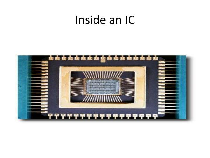 Inside an IC