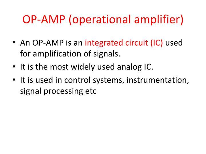 OP-AMP (operational amplifier)