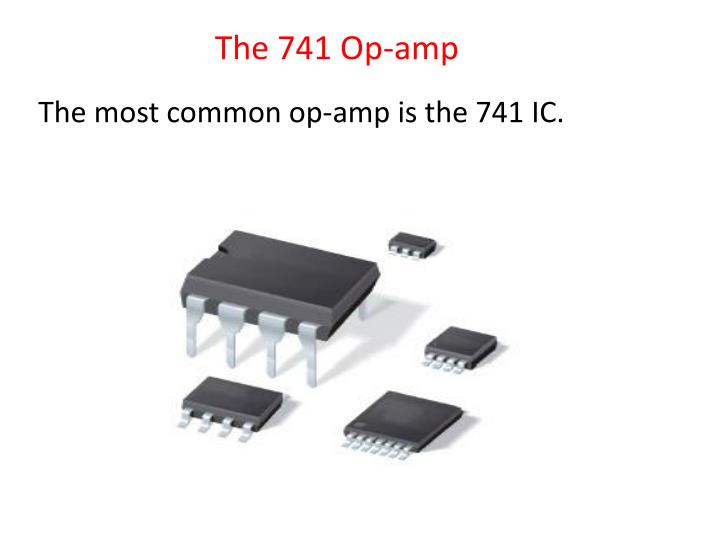 The 741 Op-amp