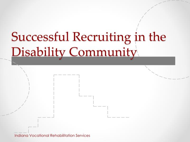 Successful recruiting in the disability community