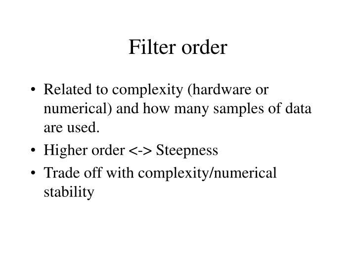 Filter order