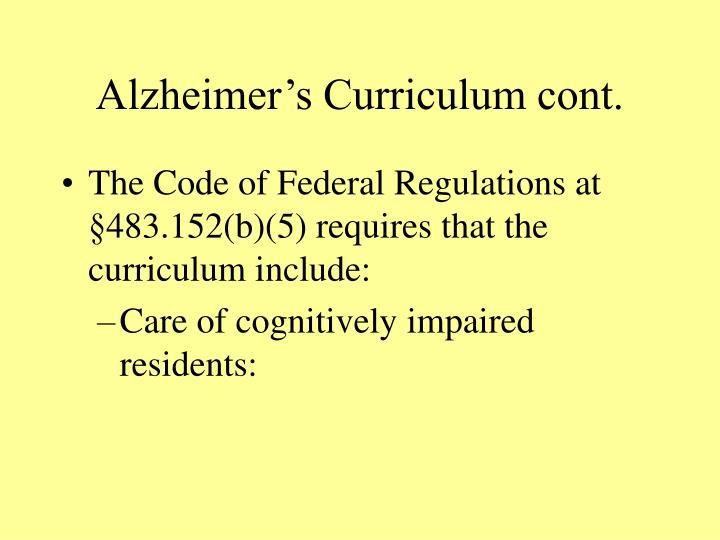 Alzheimer's Curriculum cont.