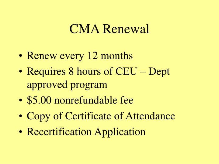 CMA Renewal