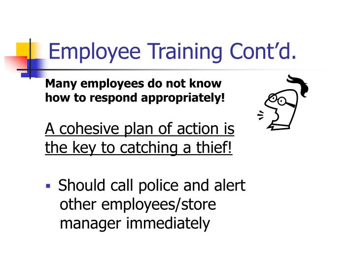 Employee Training Cont'd.
