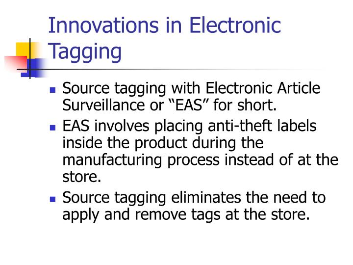 Innovations in Electronic Tagging