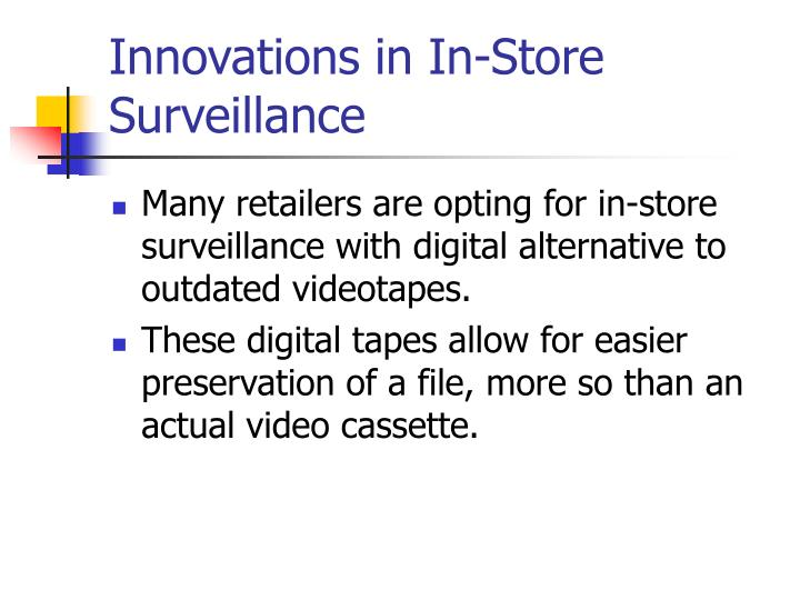 Innovations in In-Store Surveillance