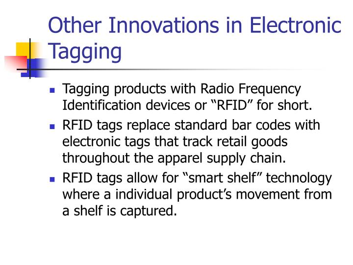 Other Innovations in Electronic Tagging