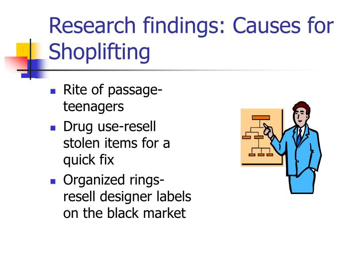 Research findings: Causes for Shoplifting