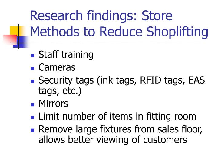 Research findings: Store Methods to Reduce Shoplifting