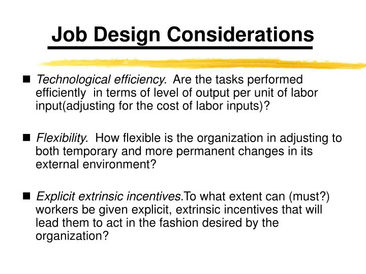 Job Design Considerations