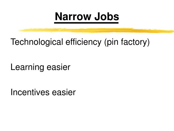 Narrow Jobs