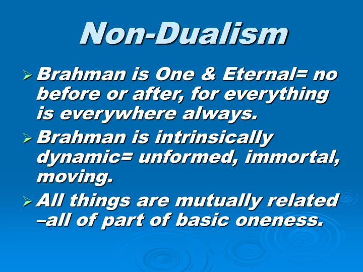 Non-Dualism