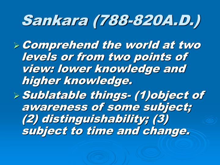 Sankara (788-820A.D.)