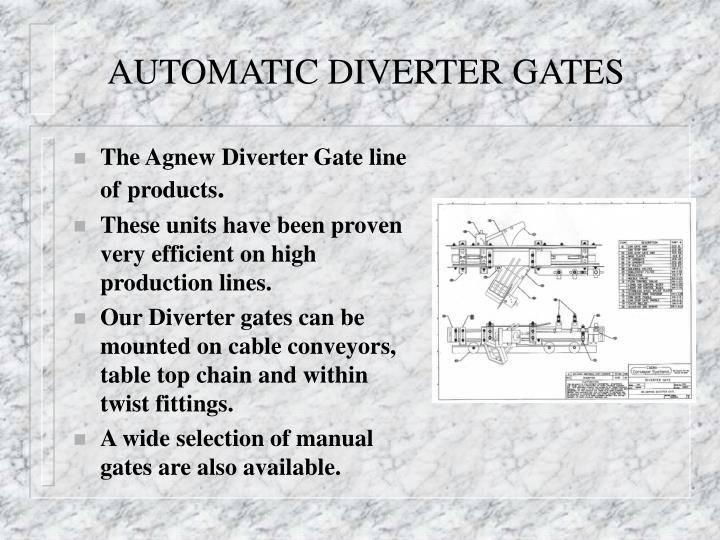 AUTOMATIC DIVERTER GATES
