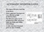 automatic diverter gates