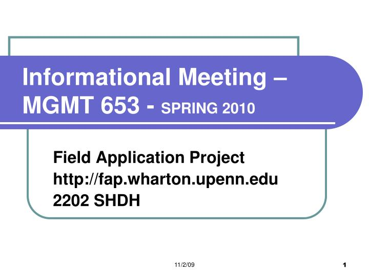 Informational meeting mgmt 653 spring 2010