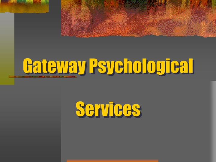 Gateway psychological services