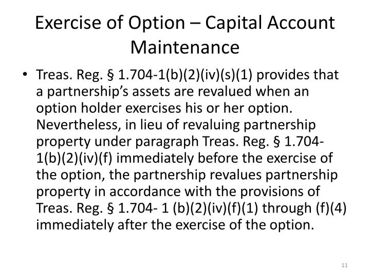 Exercise of Option – Capital Account Maintenance