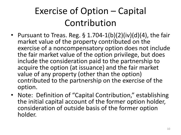 Exercise of Option – Capital Contribution