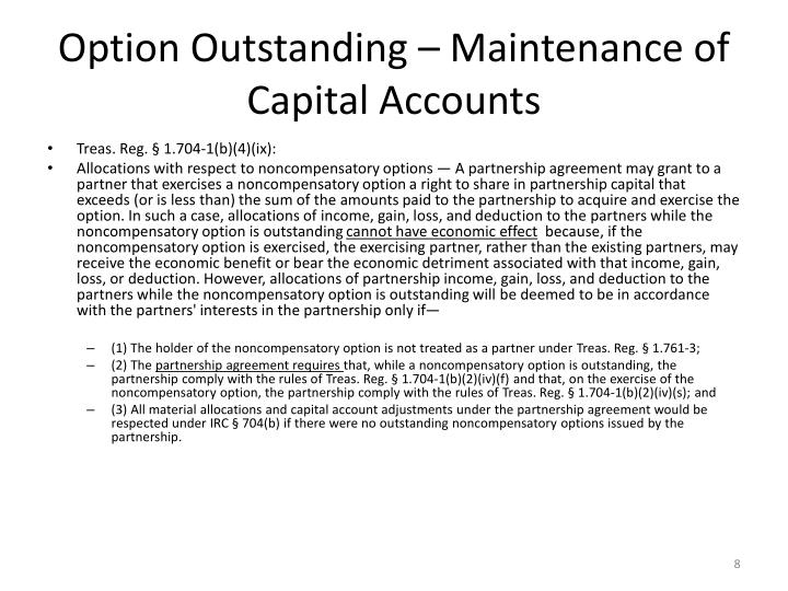Option Outstanding – Maintenance of Capital Accounts