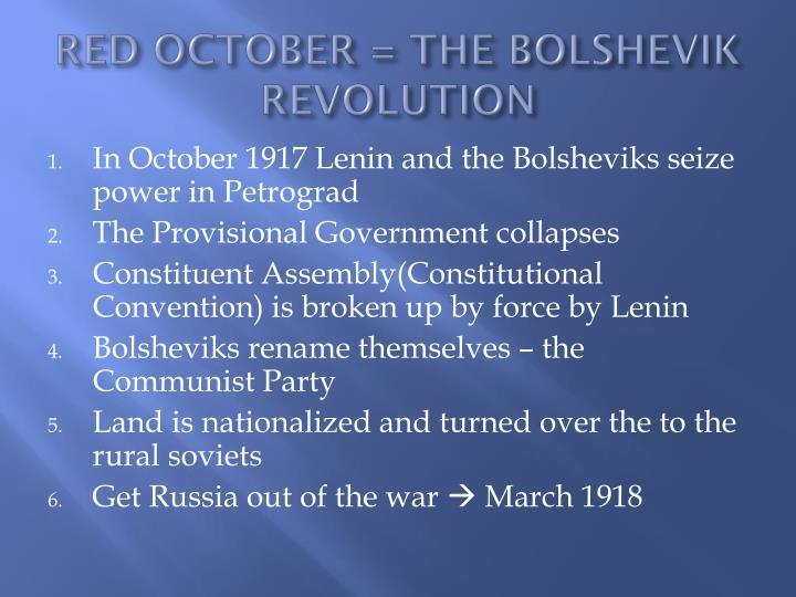 RED OCTOBER = THE BOLSHEVIK REVOLUTION