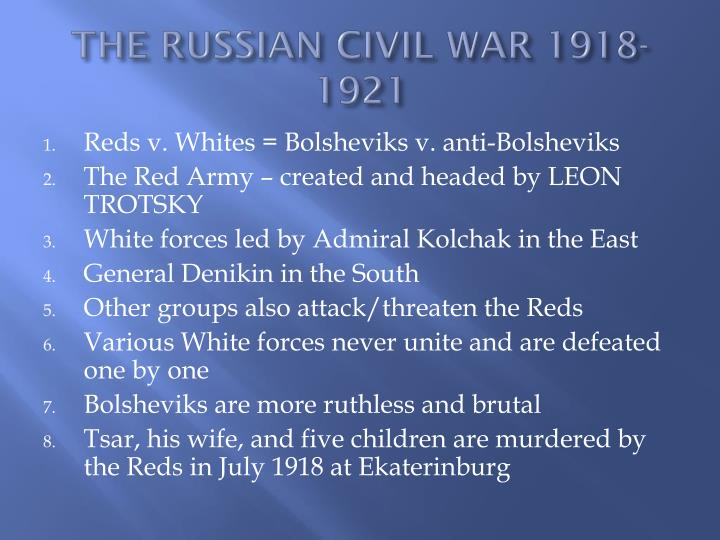 THE RUSSIAN CIVIL WAR 1918-1921