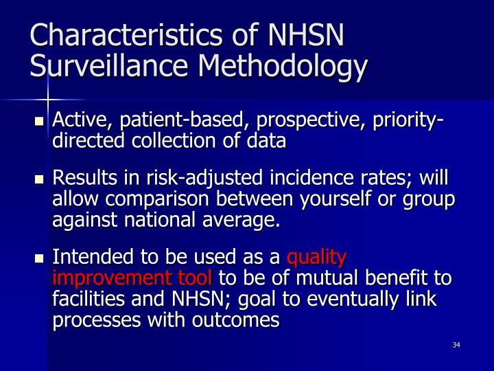 Characteristics of NHSN Surveillance Methodology