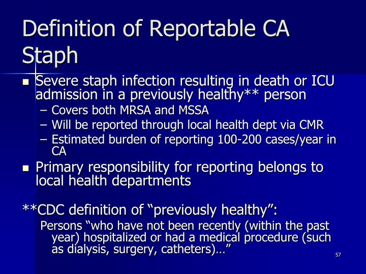 Definition of Reportable CA Staph