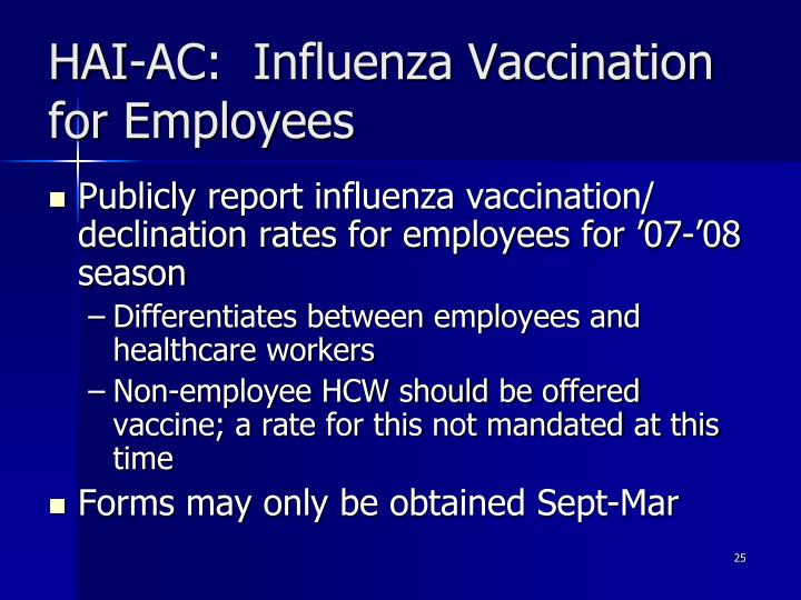 HAI-AC:  Influenza Vaccination for Employees